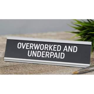 Tekstipalkki - Overworked/Underpaid