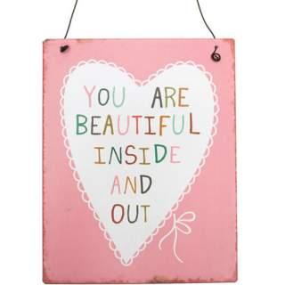 You Are Beautiful -seinäkyltti